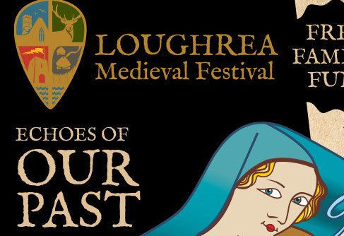 Things to do in County Galway, Ireland - Loughrea Medieval Festival - YourDaysOut