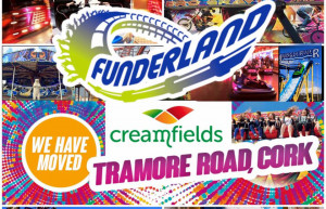 Funderland has moved to a fantastic new venue on the Tramore Road, Cork. - YourDaysOut