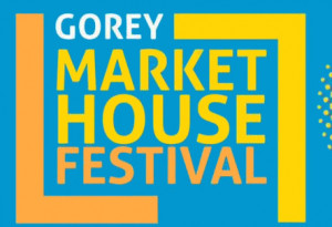 Things to do in County Wexford, Ireland - Gorey Market House Festival - YourDaysOut